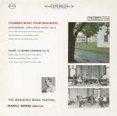 Chamber Music from Marlboro - Schoenberg: Verklaerte Nacht, Op. 4 / Fauré: La Bonne Chanson, Op. 61 by Various Artists