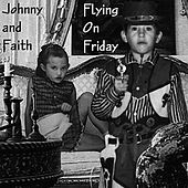 Flyin' On Friday by Johnny