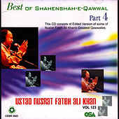Best of Shahenshah-E-Qawwal Part 4 by Nusrat Fateh Ali Khan