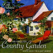An English Country Garden: Gentle Music for a Quiet Moment by Various Artists