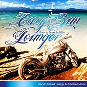 Easy Sun Lounger, Born to Be Cool Chillin (Balearic Island and Lounge Del Mar Chillers) by Various Artists