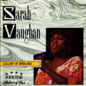 Lullaby Of Birdland by Sarah Vaughan