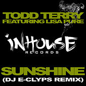 Sunshine - DJ E-Clyps Remix by Todd Terry