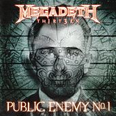 Public Enemy No. 1 by Megadeth