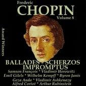 Chopin, Vol. 8 : Ballades, Scherzos & Impromptus (Award Winners) by Various Artists