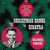 Christmas Songs By Sinatra by Frank Sinatra
