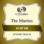 No Not One (Studio Track) by The Martins