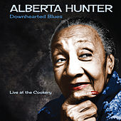 Downhearted Blues by Alberta Hunter