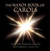 The Naxos Book of Carols by Antony Pitts