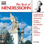 The Best of Mendelssohn by Felix Mendelssohn