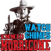 Per qualche dollaro in più: Watch chimes by Ennio Morricone