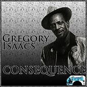 Consequence by Gregory Isaacs