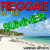 Reggae In The Summer by Various Artists