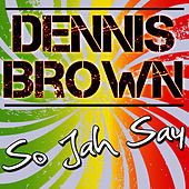 So Jah Say by Dennis Brown