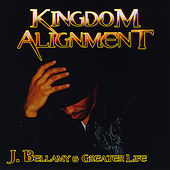 Kingdom Alignment by Various Artists