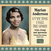 Anderson, Marian: Ev'Ry Time I Feel The Spirit (1930-1947) by Marian Anderson