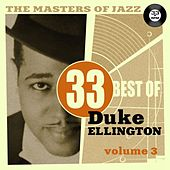 The Masters of Jazz: 33 Best of Duke Ellington, Vol. 3 by Duke Ellington