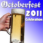 Octoberfest 2011 Celebration by Various Artists