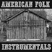 American Folk Instrumentals by Various Artists