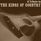 A Tribute to the Kings of Country by Various Artists