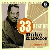 The Masters of Jazz: 33 Best of Duke Ellington, Vol. 17 by Duke Ellington