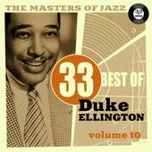 The Masters of Jazz: 33 Best of Duke Ellington, Vol. 10 by Duke Ellington