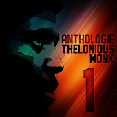 Anthologie Thelonious Monk Vol. 1 by Thelonious Monk
