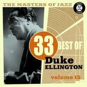 The Masters of Jazz: 33 Best of Duke Ellington, Vol. 15 by Duke Ellington