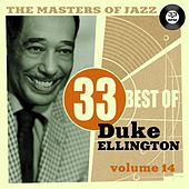 The Masters of Jazz: 33 Best of Duke Ellington, Vol. 14 by Duke Ellington