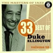 The Masters of Jazz: 33 Best of Duke Ellington, Vol. 14 by Duke Ellington