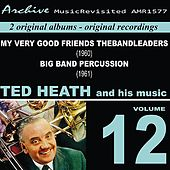 Ted Heath and His Music, Vol. 12 by Various Artists