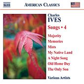 Ives, C.: Songs, Vol. 4 by Various Artists