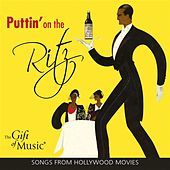 Puttin' on the Ritz (1930-1958) by Various Artists