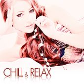 Chill & Relax by Various Artists