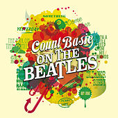 Count Basie on The Beatles (Bonus Track Version) by Count Basie