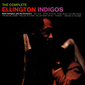 The Complete Ellington Indigos by Duke Ellington