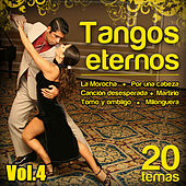Tangos Eternos  20 Temas. Vol 4 by Various Artists