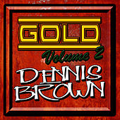 Gold: Volume 2 by Dennis Brown