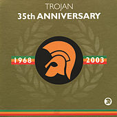 Trojan 35th Anniversary by Various Artists