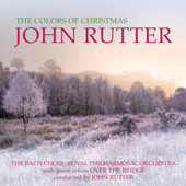 The Colors Of Christmas by John Rutter
