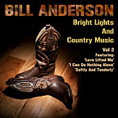 Bright Lights And Country Music Vol 2 by Bill Anderson