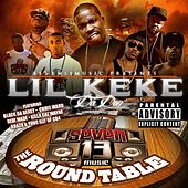 Round Table by Lil' Keke