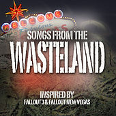 Songs From The Wasteland - Fall Out New Vegas by Various Artists