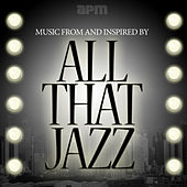Music Inspired By All That Jazz by Various Artists