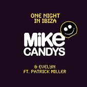 On Night In Ibiza by Mike Candys