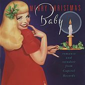 Merry Christmas, Baby: Romance and Reindeer from Capitol by Various Artists