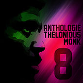 Anthologie Thelonious Monk Vol. 8 by Thelonious Monk