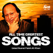 All Time Greatest Songs Of Ustad Nusrat Fateh Ali Khan Vol. 243 by Nusrat Fateh Ali Khan