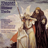 Wagner Without Words by Richard Wagner