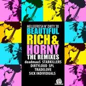 Beautiful, Rich & Horny by Melleefresh